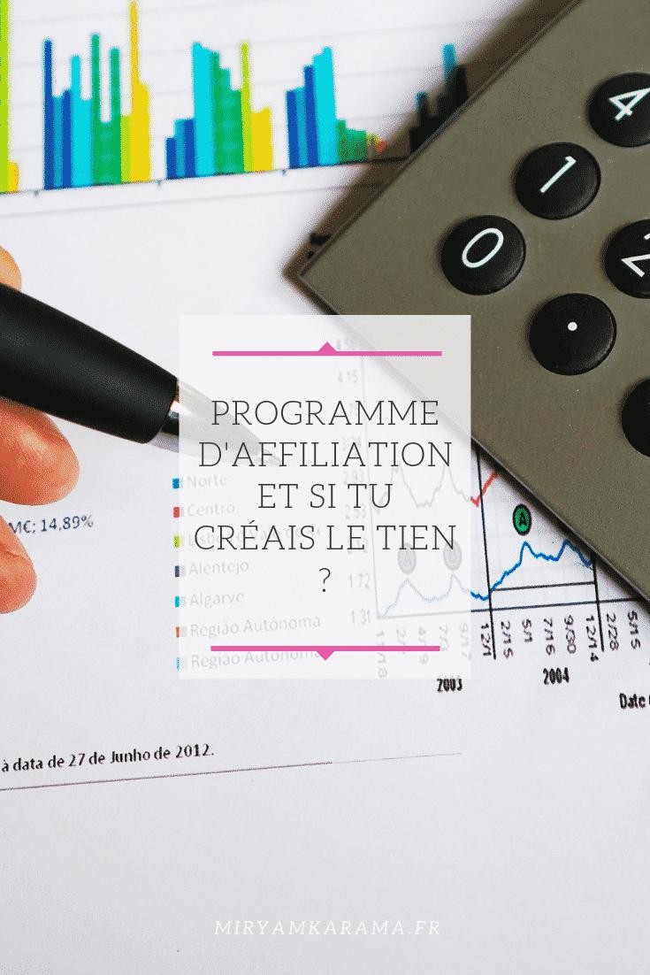 Programme d'affiliation : Et si tu créais le tien ?