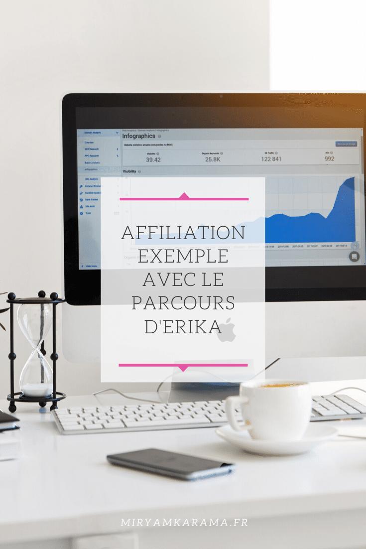 Affiliation exemple avec le parcours dErika - Affiliation exemple avec le parcours d'Erika