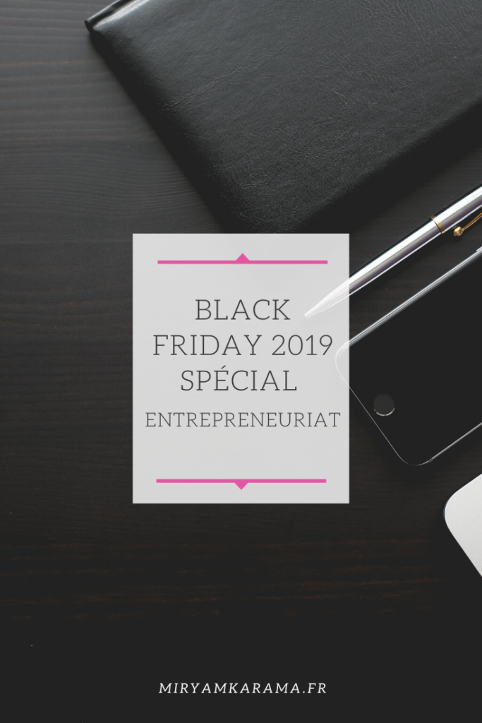 Black Friday 2019 Spécial entrepreneuriat 683x1024 - Black Friday 2019 Spécial entrepreneuriat