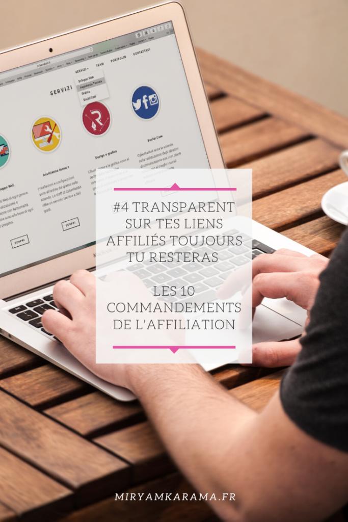 #4Transparent sur tes liens affiliés toujours tu resteras - Les 10 commandements de l'affiliation