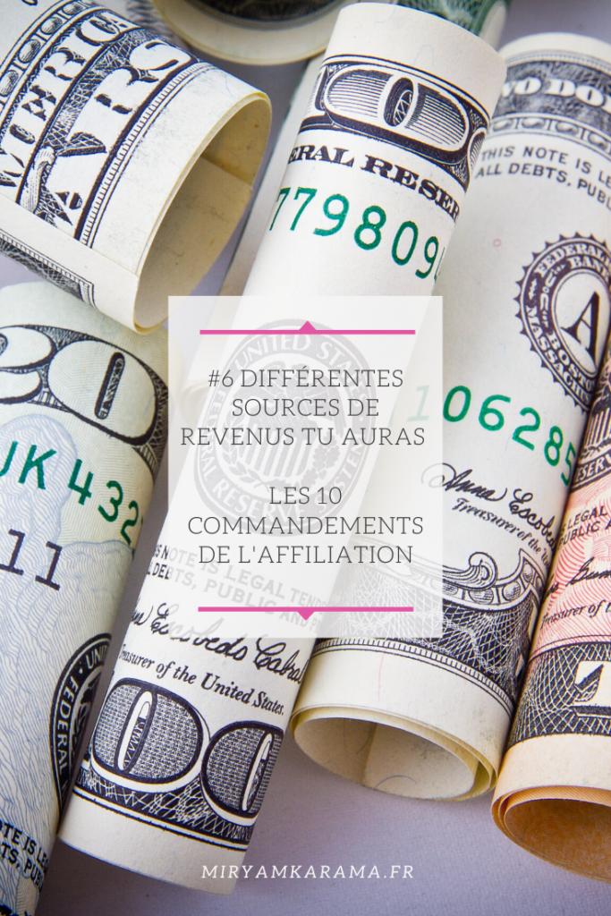 #6Différentes sources de revenus tu auras - Les 10 commandements de l'affiliation