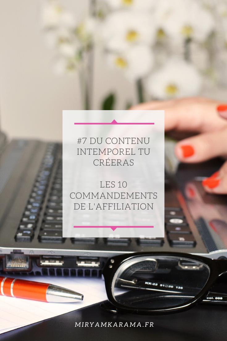 7 Du contenu intemporel tu créeras Les 10 commandements de laffiliation - #7 Du contenu intemporel tu créeras - Les 10 commandements de l'affiliation