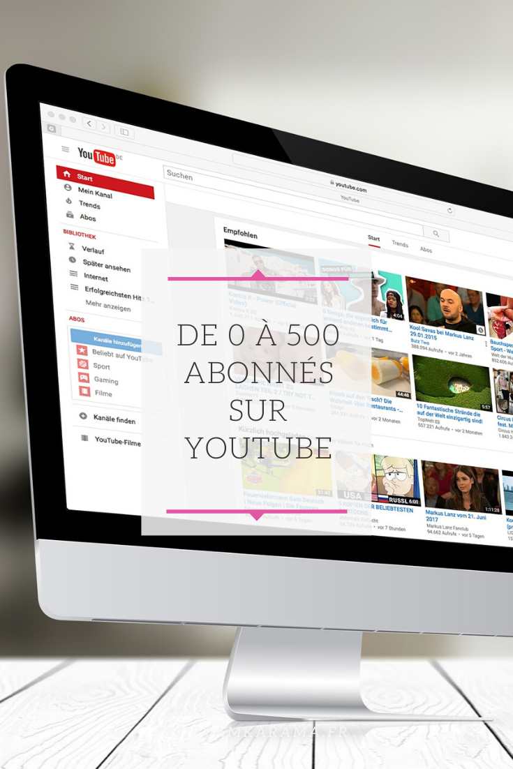 De 0 à 500 abonnés sur Youtube - De 0 à 500 abonnés sur YouTube