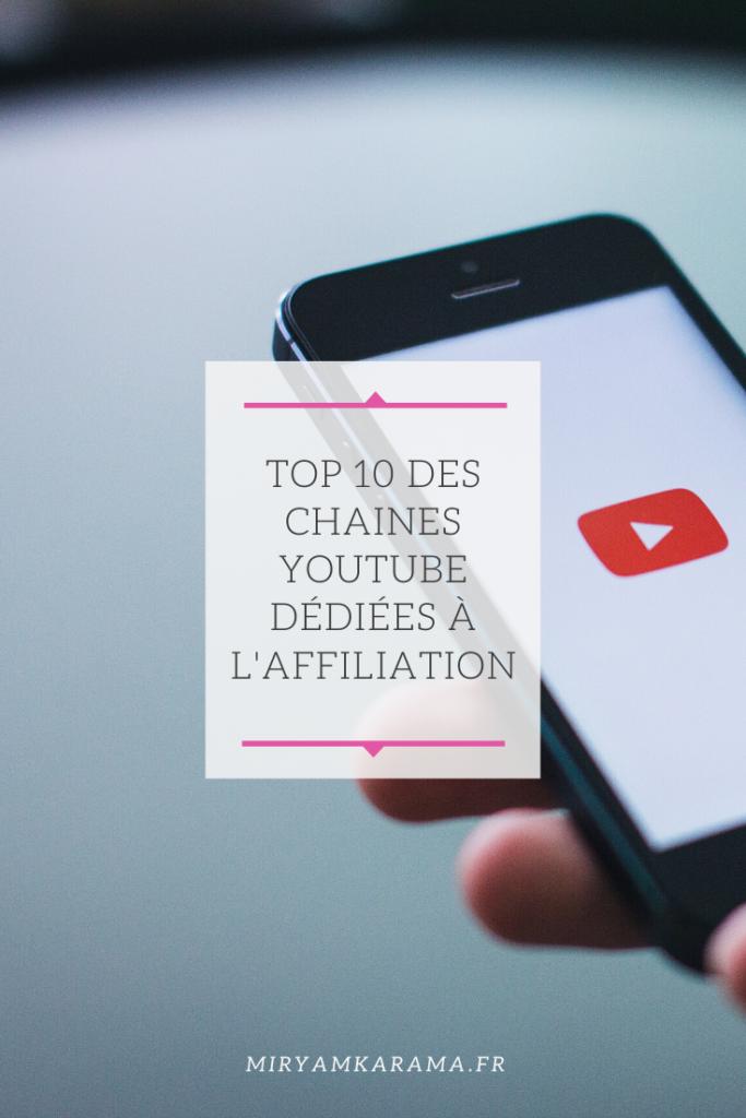 Top 10 des chaines Youtube dédiées à l'affiliation
