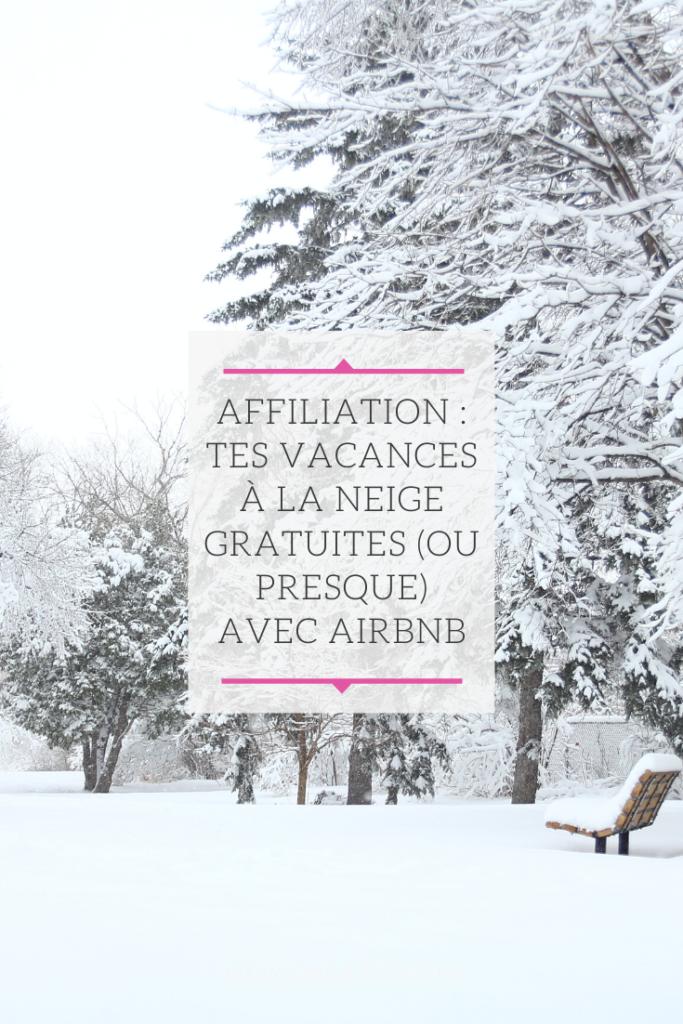 Affiliation   tes vacances à la neige gratuites ou presque avec Airbnb 683x1024 - Affiliation Airbnb : tes vacances à la neige gratuites (ou presque)