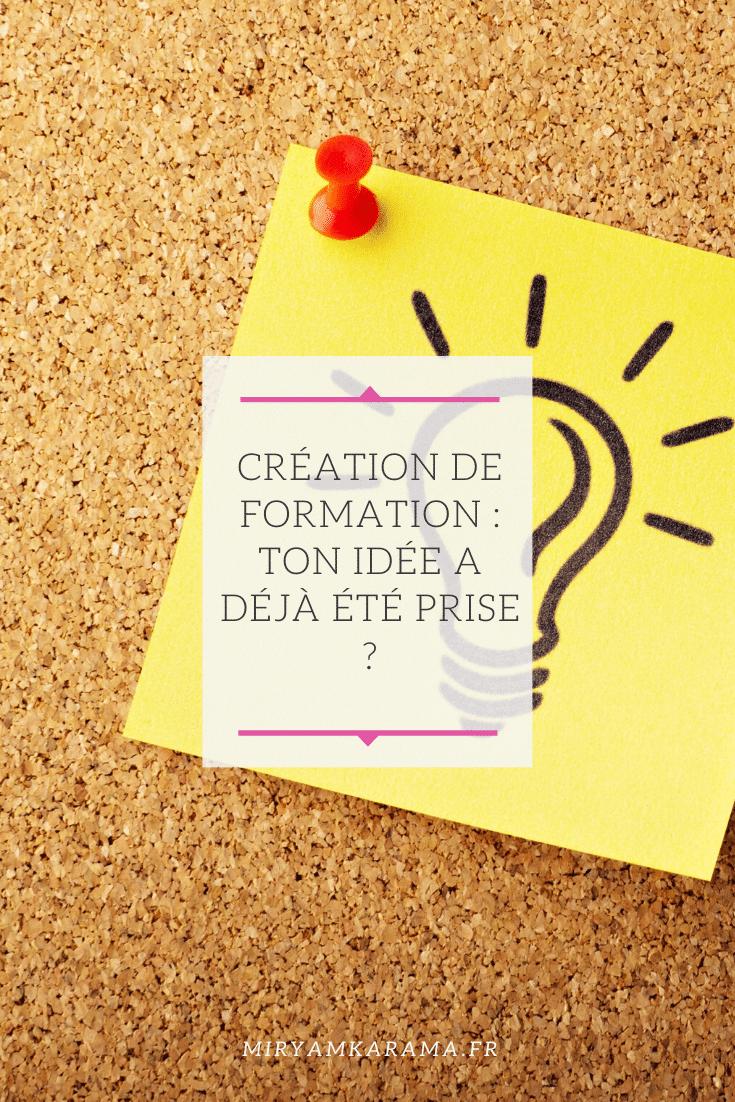 Création de formation   Ton idée a déjà été prise   - Création de formation : Ton idée a déjà été prise ?