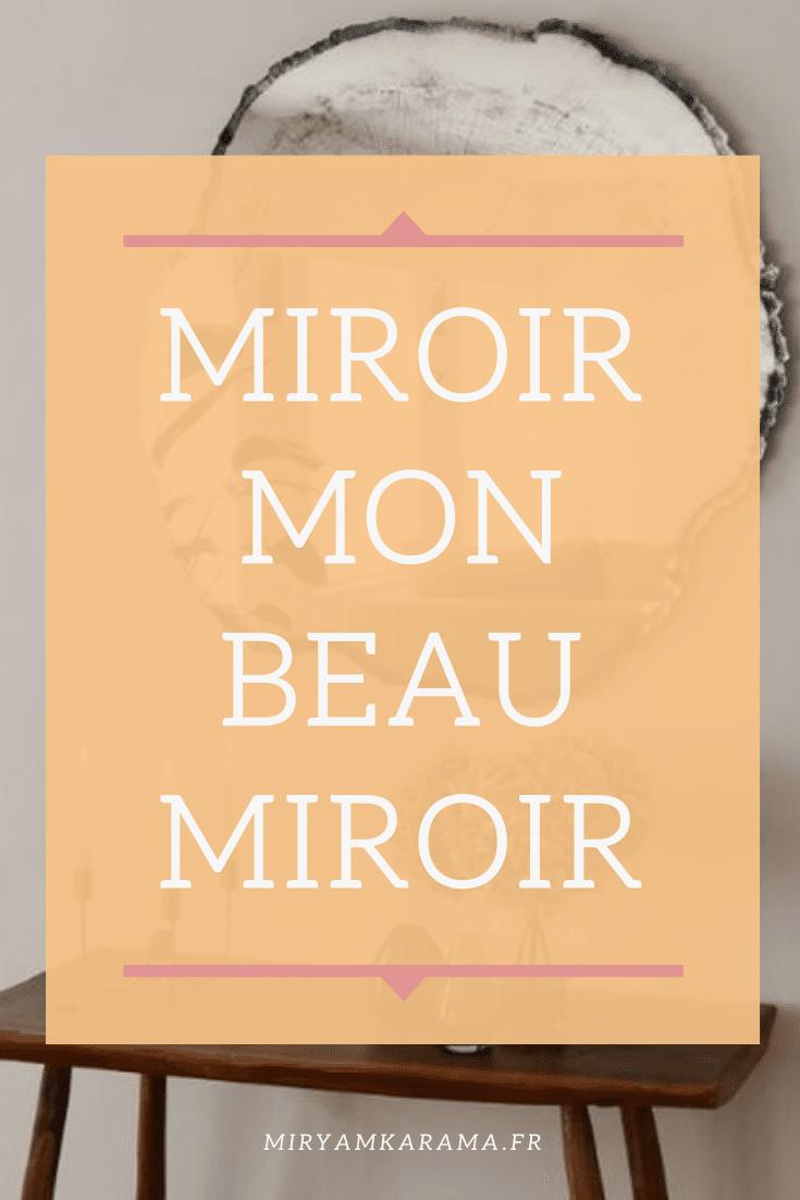 Miroir mon beau miroir - Miroir mon beau miroir